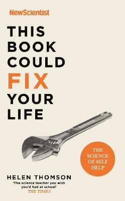 This Book Could Fix Your Life: The Science of Self Help book