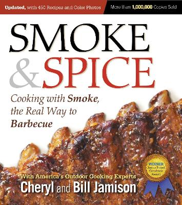 Smoke & Spice, Updated and Expanded 3rd Edition by Cheryl Jamison