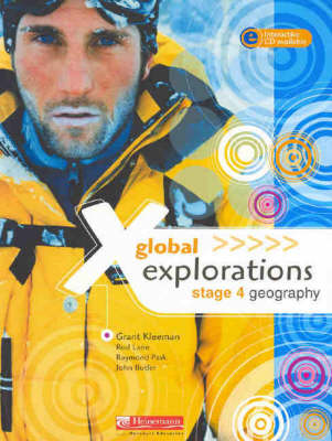 Global Explorations: Stage 4 Geography Student Book by Grant Kleeman