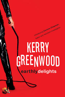 Earthly Delights by Kerry Greenwood