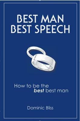 Best Man Best Speech by Dominic Bliss