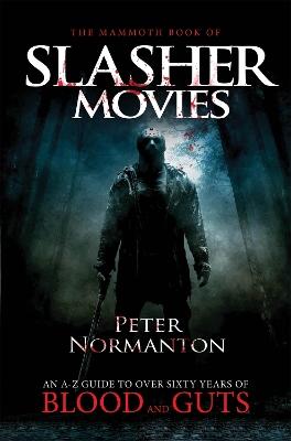 Mammoth Book of Slasher Movies book