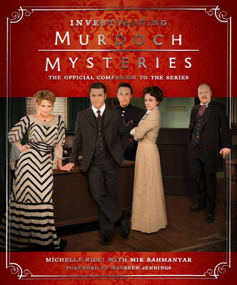 Investigating Murdoch Mysteries by Maureen Jennings