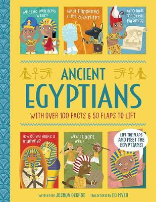 Ancient Egyptians by Joshua George