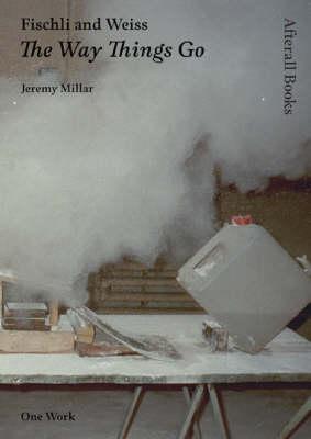 Fischli and Weiss by Jeremy Millar