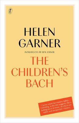 The Children's Bach by Helen Garner