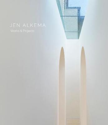 Jen Alkema: Works & Projects book