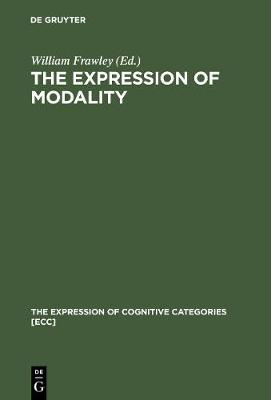 The Expression of Modality by William Frawley