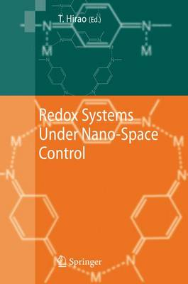 Redox Systems Under Nano-Space Control by Toshikazu Hirao