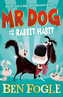 Mr Dog and the Rabbit Habit (Mr Dog) book