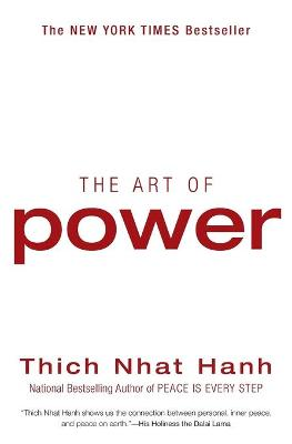 Art of Power by Thich Nhat Hanh
