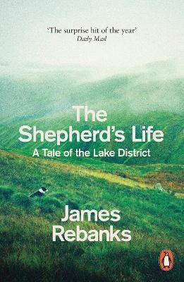 Shepherd's Life by James Rebanks