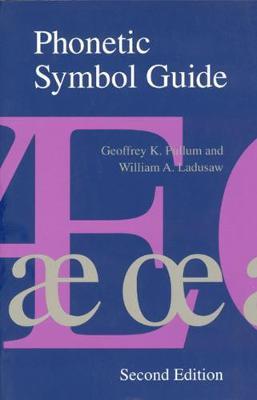 Phonetic Symbol Guide by Geoffrey K. Pullum