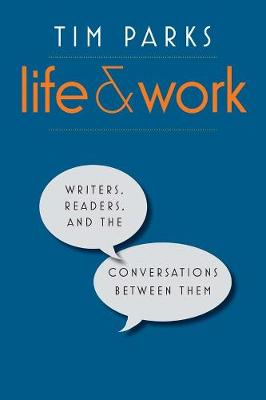 Life and Work by Tim Parks