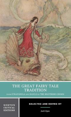 The Great Fairy Tale Tradition by Jack Zipes