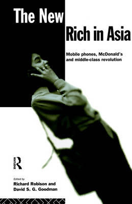 The New Rich in Asia by David S. G. Goodman