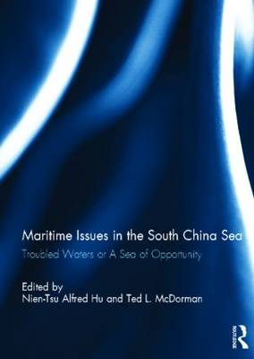 Maritime Issues in the South China Sea by Nien-Tsu Alfred Hu