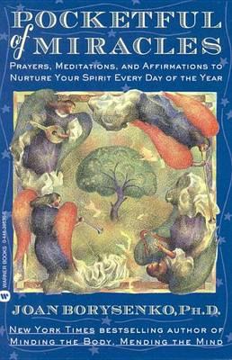 A Pocketful of Miracles by Joan Z. Borysenko