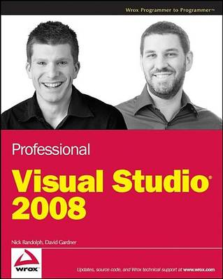 Professional Visual Studio 2008 by Nick Randolph