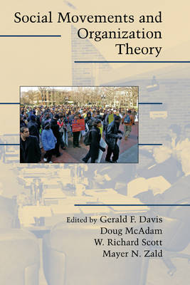 Social Movements and Organization Theory by Gerald F. Davis