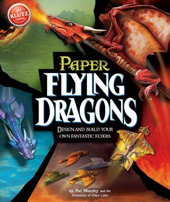 Flying Paper Dragons by Pat Murphy