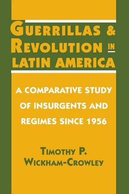 Guerrillas and Revolution in Latin America book