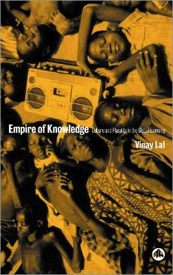Empire of Knowledge by Vinay Lal