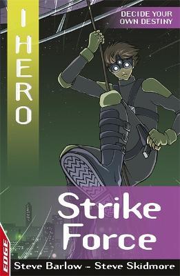 EDGE: I HERO: Strike Force by Sonia Leong