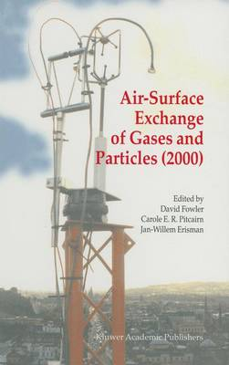 Air-Surface Exchange of Gases and Particles (2000) by David Fowler