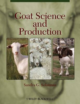 Goat Science and Production by Sandra G. Solaiman