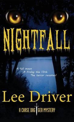 Nightfall by Lee Driver