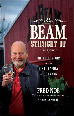 Beam, Straight Up by Fred Noe