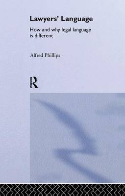 Lawyers' Language by Alfred Phillips