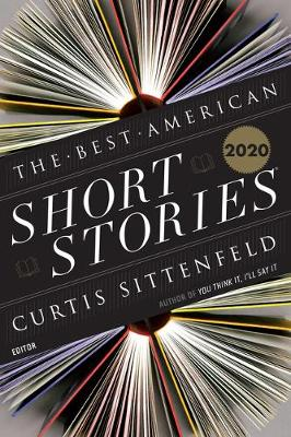 Best American Short Stories 2020 by Curtis Sittenfeld