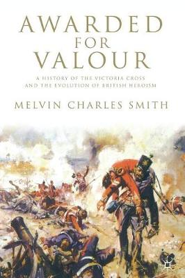 Awarded for Valour by Melvin Charles Smith