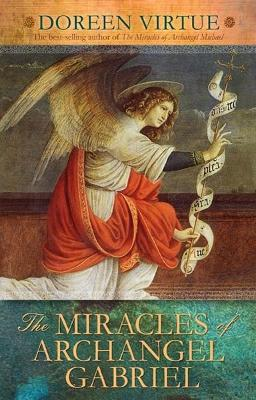 Miracles of Archangel Gabriel by Doreen Virtue