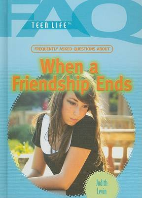 When a Friendship Ends by Judith Levin