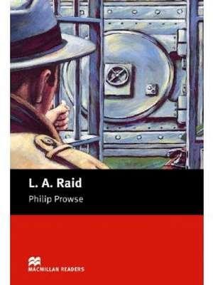 L A Raid by Philip Prowse