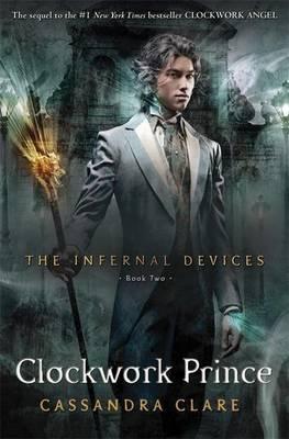 Infernal Devices 2: Clockwork Prince book