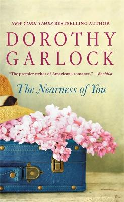 The Nearness of You by Dorothy Garlock
