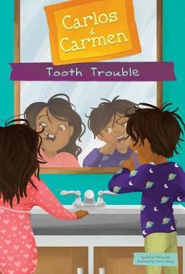 Tooth Trouble by Fatima Anaya