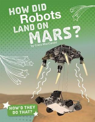 How Did Robots Land on Mars? book