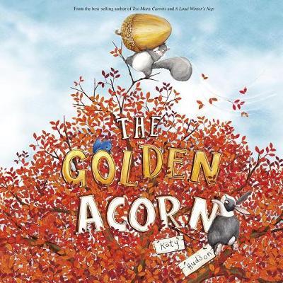 The Golden Acorn by Katy Hudson