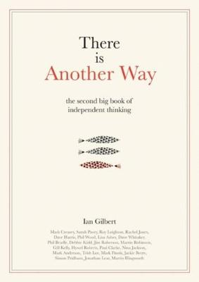 There Is Another Way by Ian Gilbert