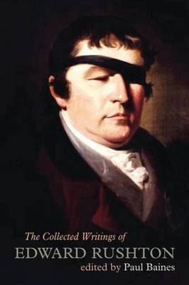 The Collected Writings of Edward Rushton by Edward Rushton