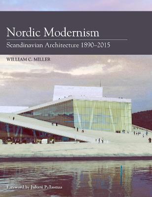 Nordic Modernism by William C. Miller