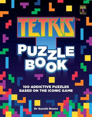 Tetris Puzzle Book: 100 Addictive Puzzles Based on the Iconic Game book