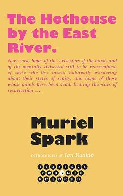Hothouse by the East River by Muriel Spark