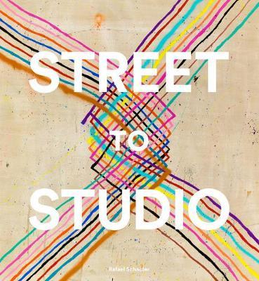 Street to Studio by Rafael Schacter