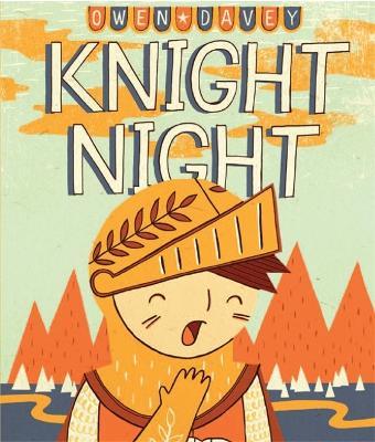 Knight Night by Owen Davey